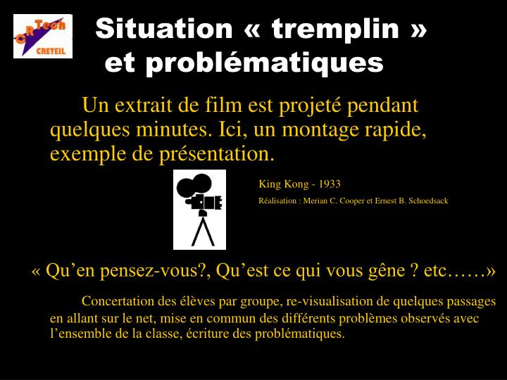 Situation «tremplin»