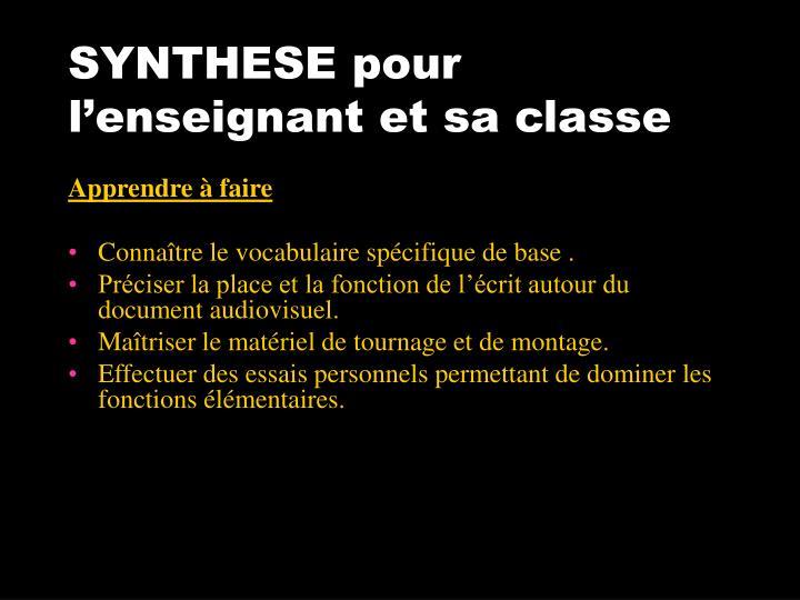 SYNTHESE pour l'enseignant et sa classe