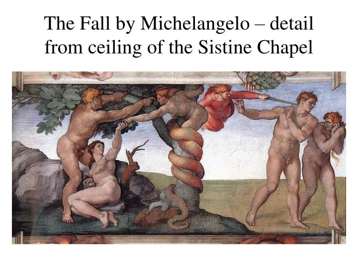 The Fall by Michelangelo – detail from ceiling of the Sistine Chapel