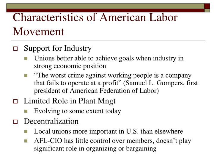Characteristics of American Labor Movement