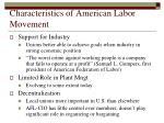 characteristics of american labor movement1