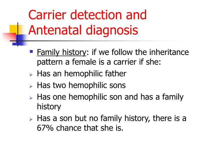 Carrier detection and Antenatal diagnosis
