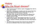 history why the royal disease