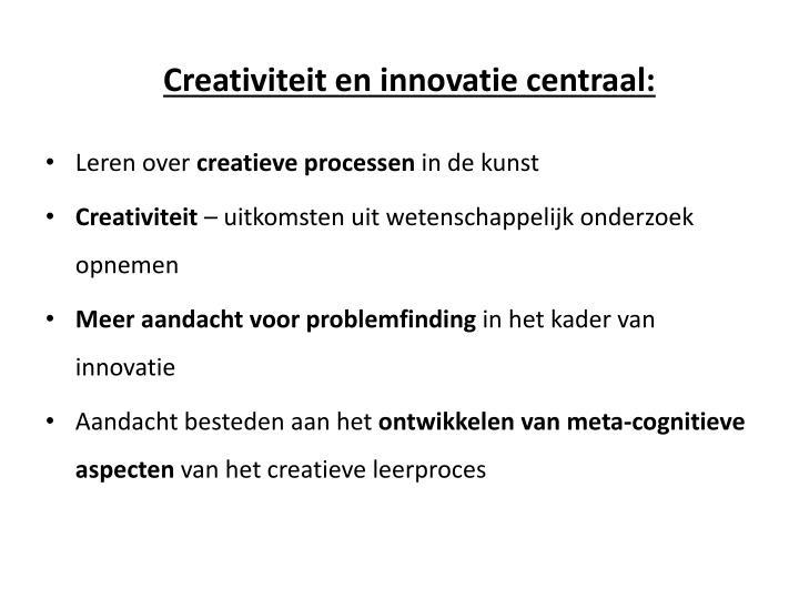 Creativiteit en innovatie centraal: