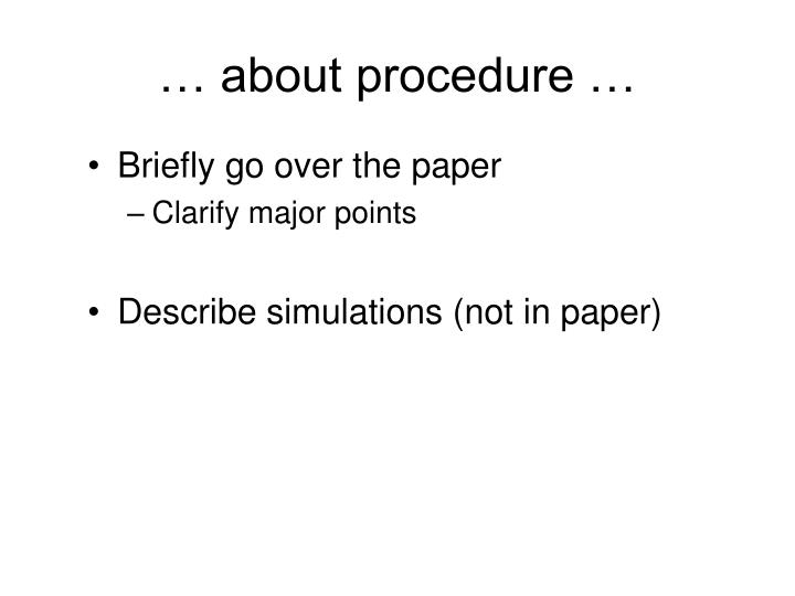 … about procedure …
