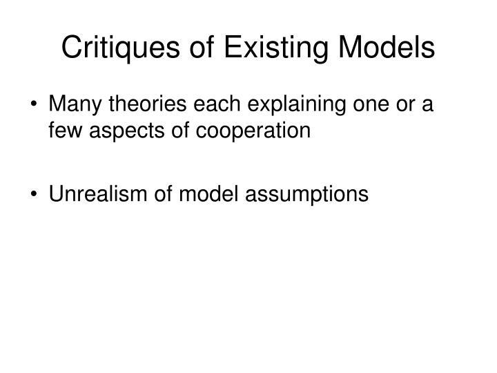 Critiques of Existing Models