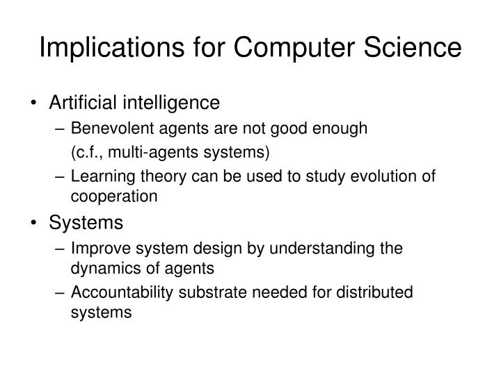 Implications for Computer Science