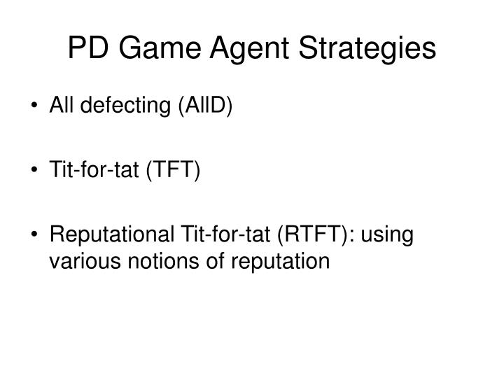 PD Game Agent Strategies
