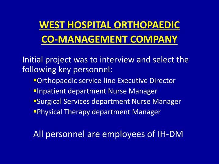 WEST HOSPITAL ORTHOPAEDIC