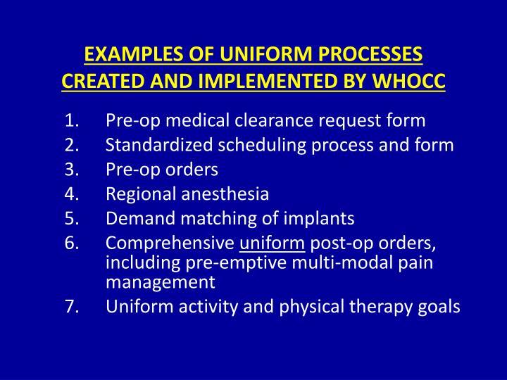 EXAMPLES OF UNIFORM PROCESSES