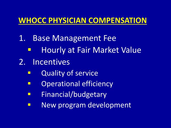 WHOCC PHYSICIAN COMPENSATION