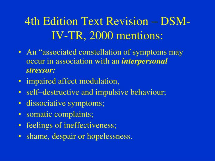 4th Edition Text Revision – DSM-IV-TR, 2000 mentions: