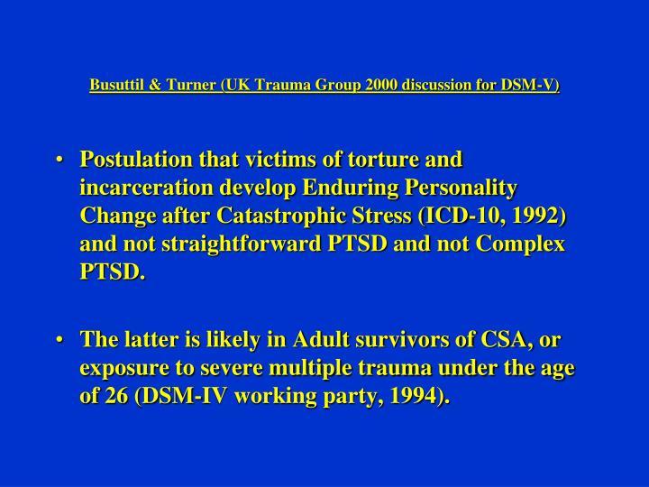 Busuttil & Turner (UK Trauma Group 2000 discussion for DSM-V)
