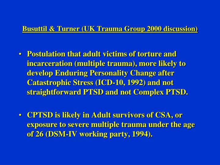 Busuttil & Turner (UK Trauma Group 2000 discussion)
