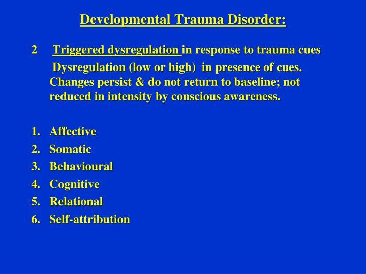 Developmental Trauma Disorder:
