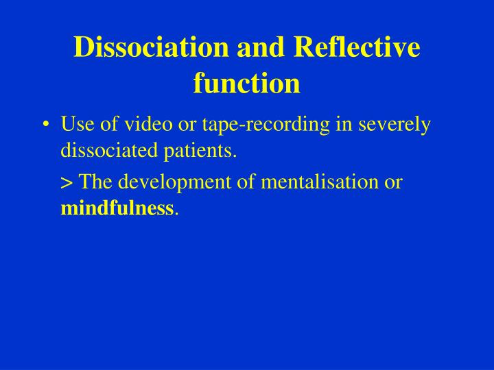 Dissociation and Reflective function