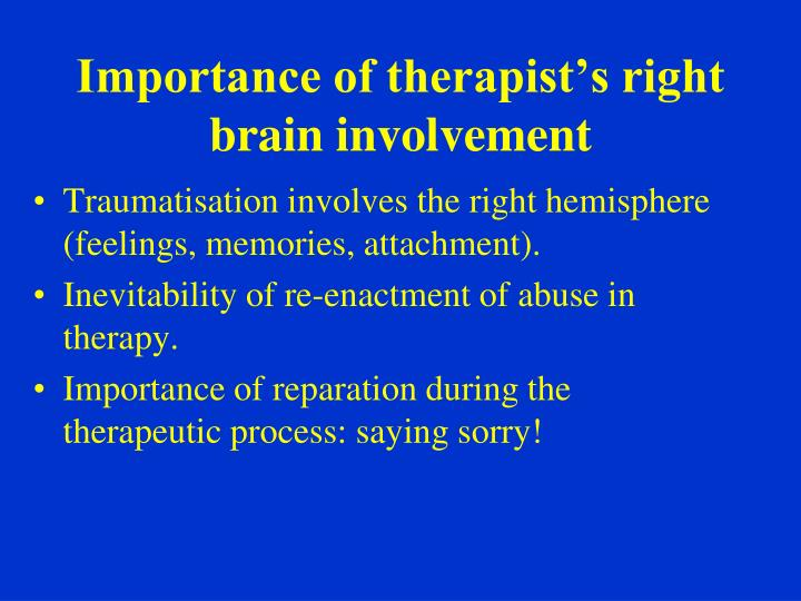 Importance of therapist's right brain involvement
