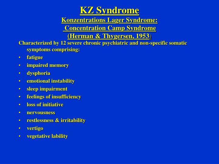 KZ Syndrome