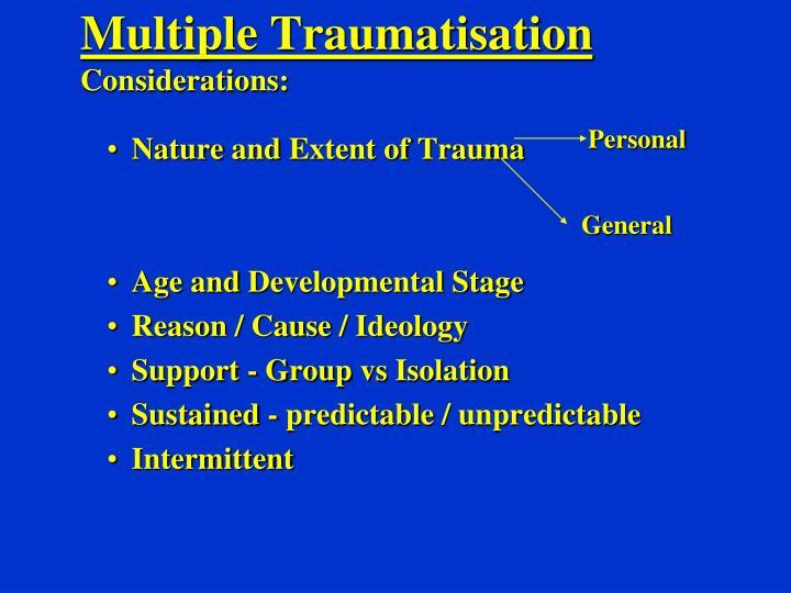 Multiple Traumatisation