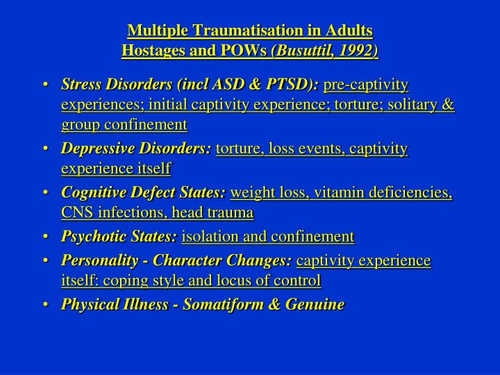 Multiple Traumatisation in Adults