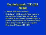 psychodynamic tf cbt models