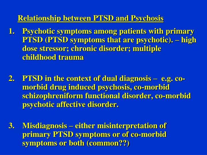 Relationship between PTSD and Psychosis