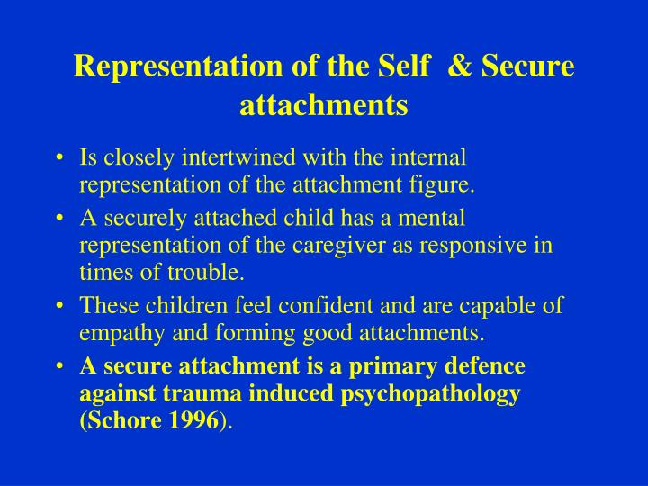Representation of the Self  & Secure attachments