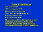 safety stabilisation