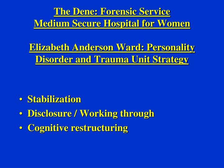 The Dene: Forensic Service