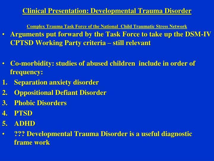 Clinical Presentation: Developmental Trauma Disorder
