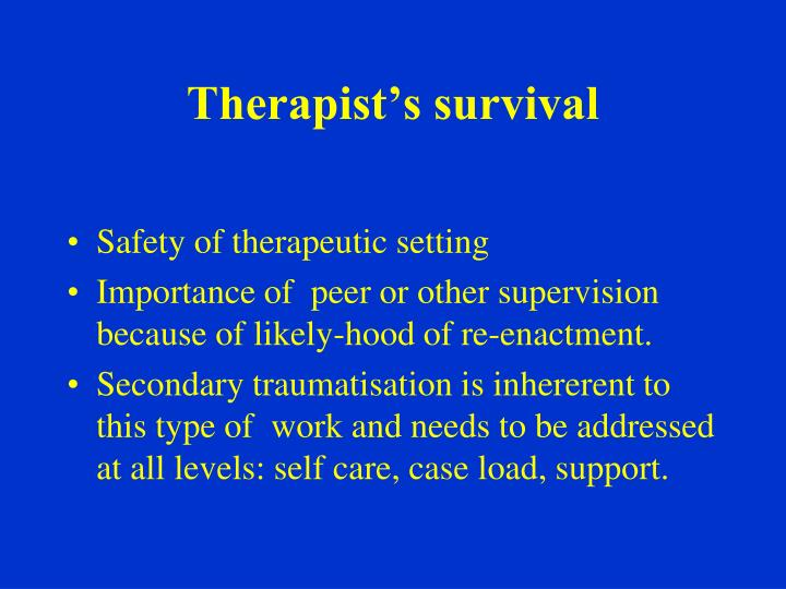Therapist's survival