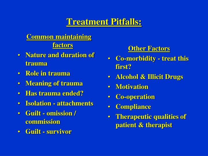 Common maintaining factors