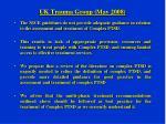 uk trauma group may 2008