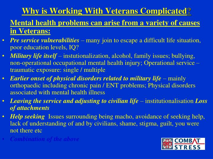 Why is Working With Veterans Complicated