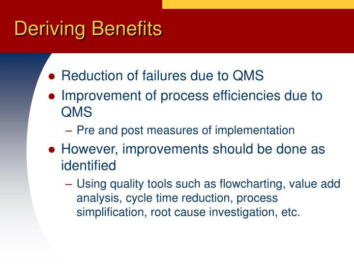 Deriving Benefits