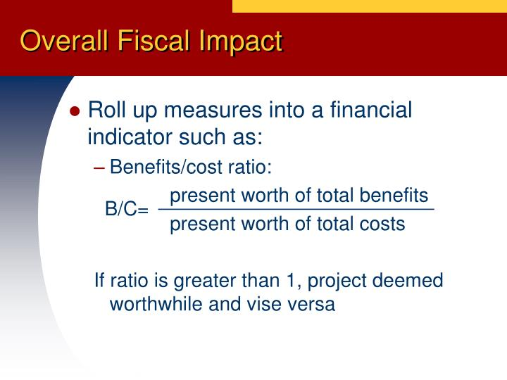 Overall Fiscal Impact