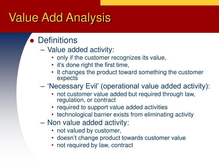 Value Add Analysis
