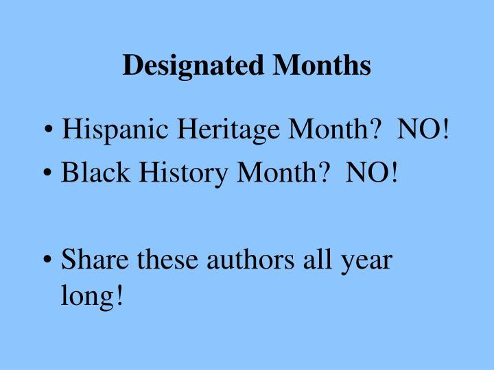 Designated Months