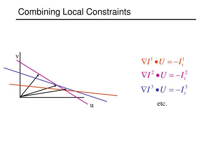 Combining Local Constraints