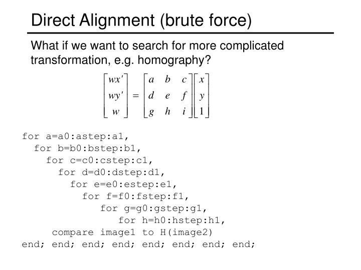 Direct Alignment (brute force)