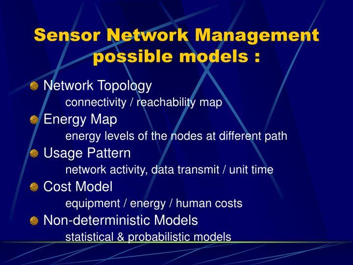 Sensor Network Management