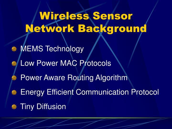 Wireless Sensor Network Background