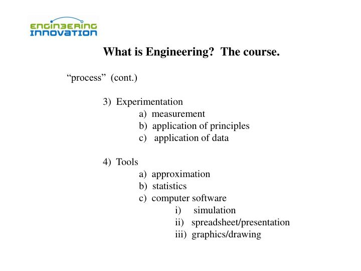 What is Engineering?  The course.