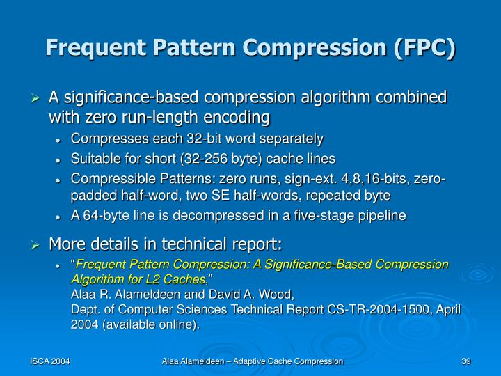 Frequent Pattern Compression (FPC)