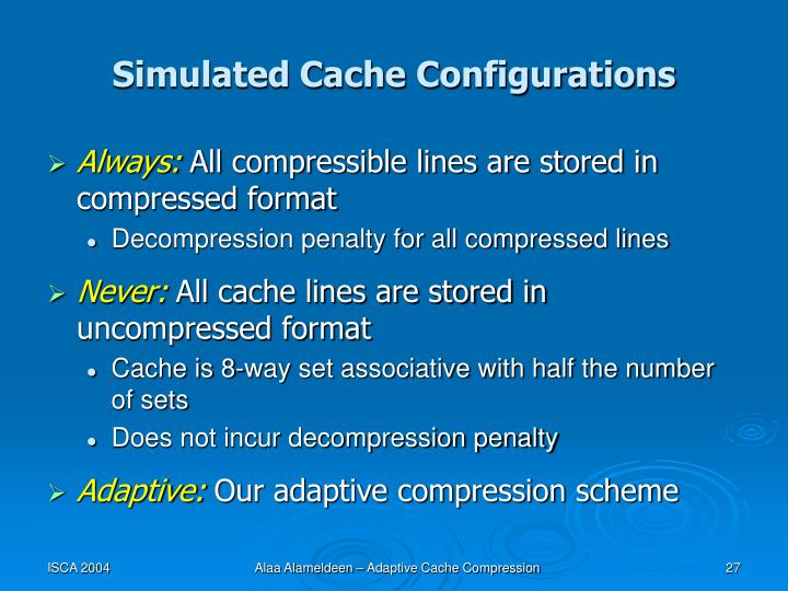Simulated Cache Configurations
