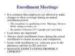 enrollment meetings