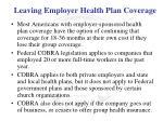 leaving employer health plan coverage