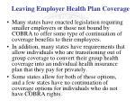 leaving employer health plan coverage1