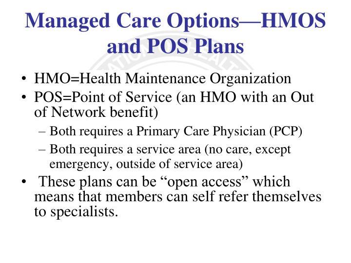 HMO=Health Maintenance Organization