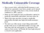 medically uninsurable coverage